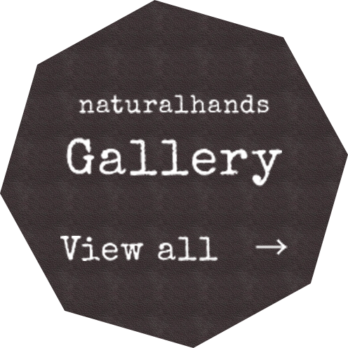 naturalhands Gallery View All